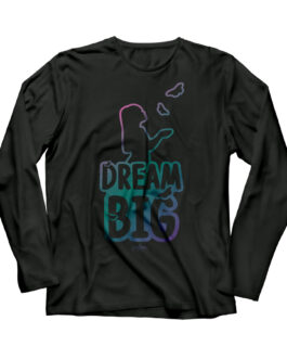 Dream BIG Girls LS Tee